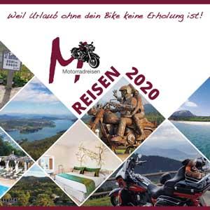Alle Reiseangebote auf einen Blick im Reiseprospekt 2020 von M-Motorradreisen