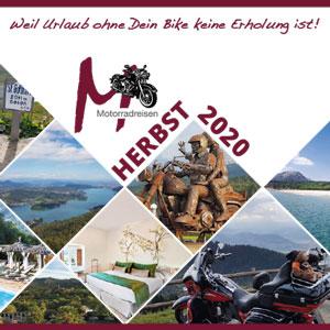 Alle Reiseangebote für den Herbst 2020 als Flyer von M-Motorradreisen
